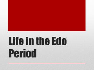 Life in the Edo Period