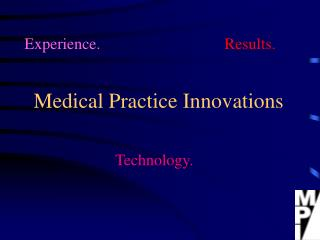 Medical Practice Innovations