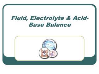 Fluid, Electrolyte & Acid-Base Balance