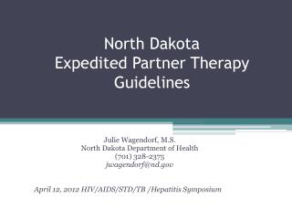 North Dakota Expedited  Partner  Therapy Guidelines