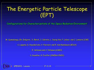 The Energetic Particle Telescope (EPT)