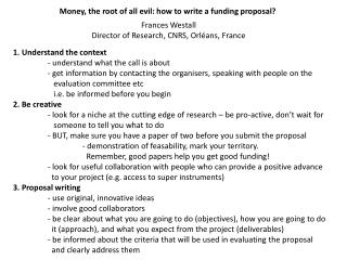 Money, the  root  of all  evil : how to  write  a  funding proposal ?