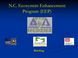 N.C. Ecosystem Enhancement Program (EEP)