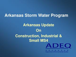 Arkansas Storm Water Program