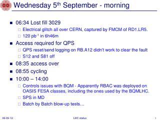 Wednesday 5 th  September - morning