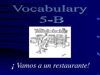 Vocabulary  5-B