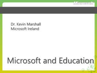 Dr. Kevin Marshall Microsoft Ireland