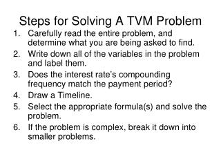 Steps for Solving A TVM Problem