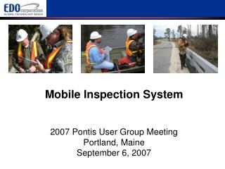 2007 Pontis User Group Meeting Portland, Maine September 6, 2007