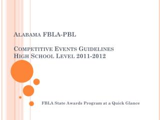 Alabama  FBLA-PBL  Competitive Events Guidelines High School  Level 2011-2012