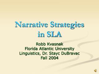 Narrative Strategies  in SLA