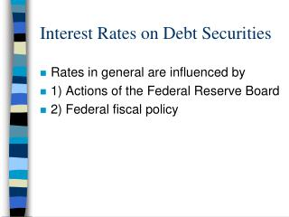 Interest Rates on Debt Securities