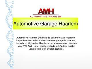 Automotive Garage Haarlem