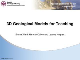 3D Geological Models for Teaching