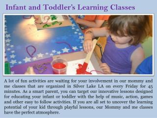 Infant and Toddler's Learning Classes