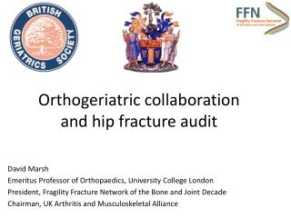 Orthogeriatric collaboration and hip fracture audit