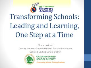 Transforming Schools: Leading and Learning, One Step at a Time