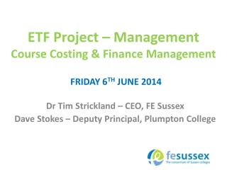 ETF Project – Management Course Costing & Finance Management