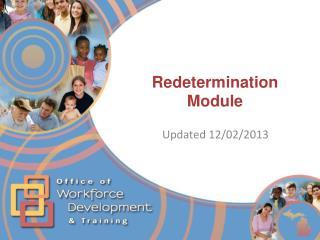 Redetermination Module