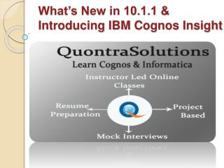 Cognos Online Training Classes offered by Quontra Solutions