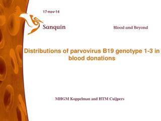 Distributions of parvovirus B19 genotype 1-3 in blood donations