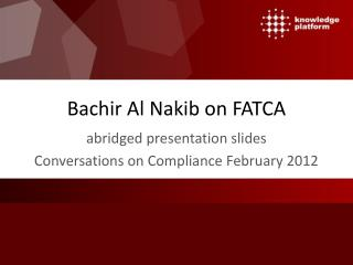 Bachir Al Nakib on FATCA