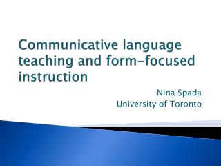Communicative language teaching and form-focused instruction
