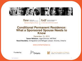 Conditional Permanent Residence: What a Sponsored Spouse Needs to Know December 13, 2012