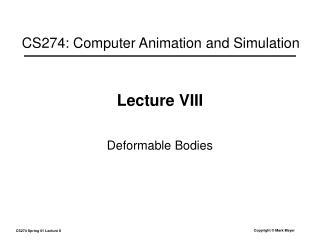 Lecture VIII