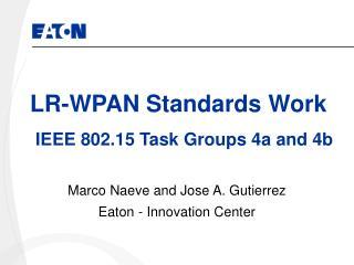 LR-WPAN Standards Work