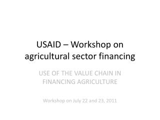USAID – Workshop on agricultural sector financing