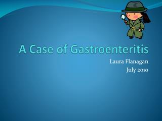 A Case of Gastroenteritis