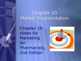 Chapter 10 Market Segmentation
