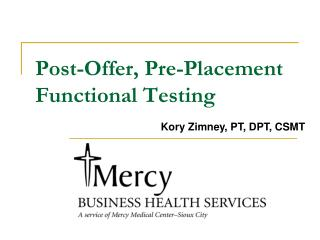 Post-Offer, Pre-Placement Functional Testing