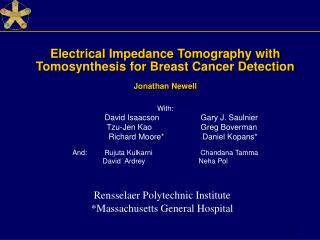 Electrical Impedance Tomography with Tomosynthesis for Breast Cancer Detection Jonathan Newell