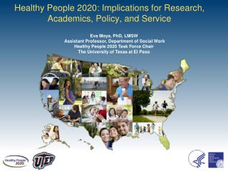 Healthy People  2020: Implications for Research, Academics, Policy, and Service