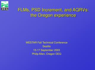 FLMs, PSD Increment, and AQRVs: the Oregon experience