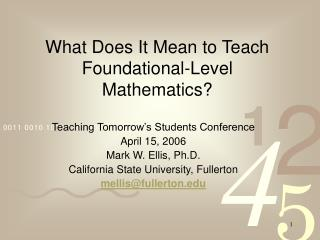 What Does It Mean to Teach Foundational-Level Mathematics?