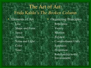The Art of Art: Frida Kahlo�s  The Broken Column