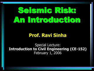 Seismic Risk:  An Introduction