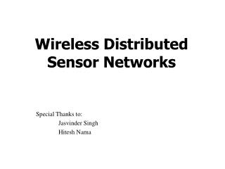 Wireless Distributed Sensor Networks
