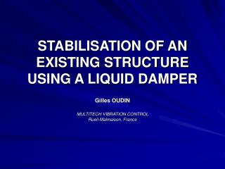 STABILISATION OF AN EXISTING STRUCTURE USING A LIQUID DAMPER