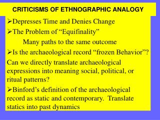 CRITICISMS OF ETHNOGRAPHIC ANALOGY