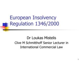 European Insolvency Regulation 1346/2000