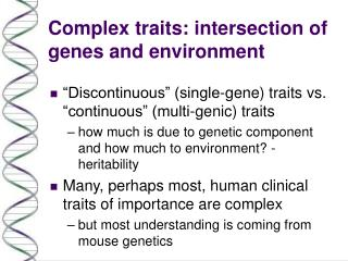 Complex traits: intersection of genes and environment