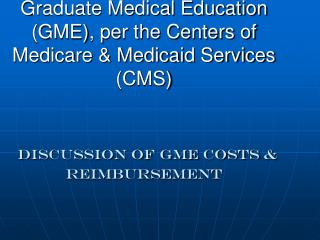 What Payers fund GME costs?