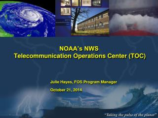 NOAA's NWS  Telecommunication Operations Center (TOC)