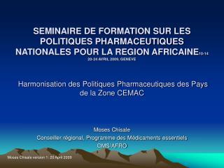Moses Chisale Conseiller régional, Programme des Médicaments essentiels  OMS/AFRO