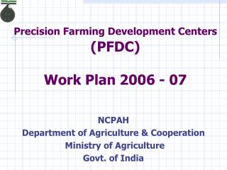 Precision Farming Development Centers  PFDC  Work Plan 2006 - 07