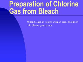 Preparation of Chlorine Gas from Bleach